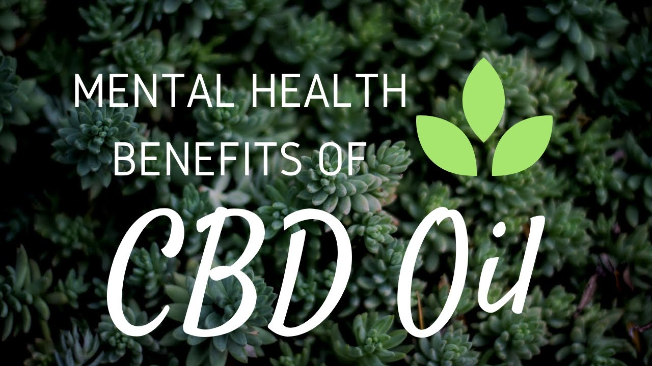 Mental Health Benefits of CBD Oil! Anxiety and Depression Cure!