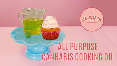 How to Make Cannabis Infused Cooking Oil – Dolled Up Desserts