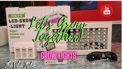 Tolys Led- Grow-Lights …Let's Grow Together Video 1.