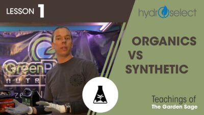 Organic vs Synthetic Nutrients – Lesson 1