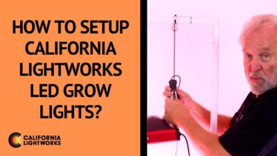 How to setup SolarXtreme® & SolarSystem® LED grow lights from California Lightworks? – FAQ