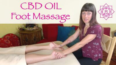 Foot Massage with CBD Oil | Techniques for Full Body Relaxation with Jen Hilman